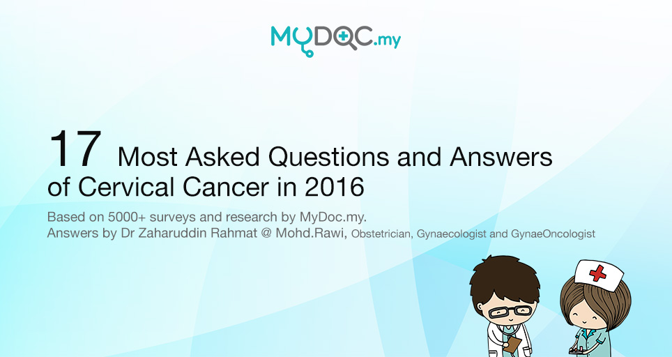 Most asked questions and answers of cervical cancer 2016