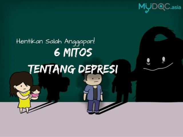 6 Mitos Yang Anda Perlu Berhenti Percaya Tentang Depresi.
