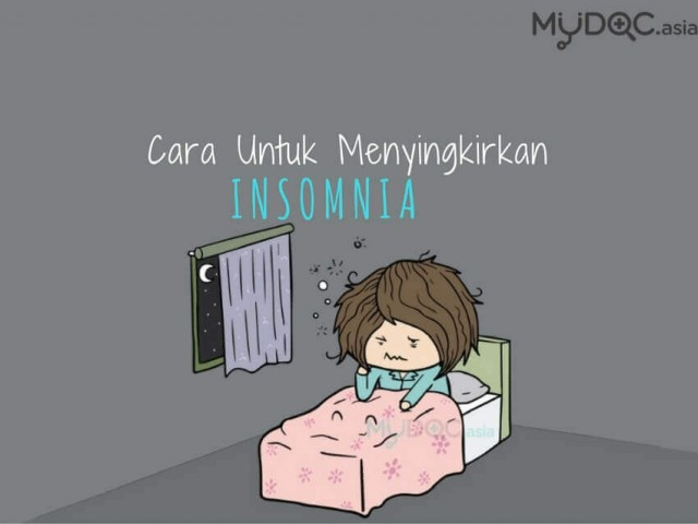 6 Cara Mudah Menyembuhkan Insomnia Untuk Anda Tidur Lena