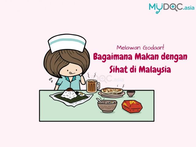 5 Gaya Pemakanan di Malaysia Yang Tidak Harus Anda Amalkan