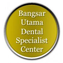 Bangsar Utama Dental Specialist Center